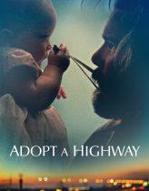 Değişen Hayatlar – Adopt a Highway Türkçe Dublaj izle